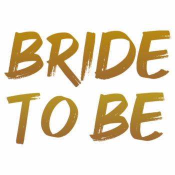 Bride to Be Design
