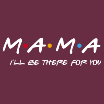 Friends Theme - Mama - IBTFY Design