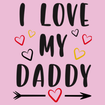I Love My Daddy Design