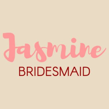 Customisable Bridesmaid / Hens / Bachelorette Tote Bags Design
